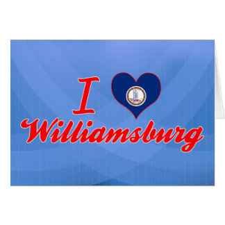 I Love Williamsburg, Virginia Card