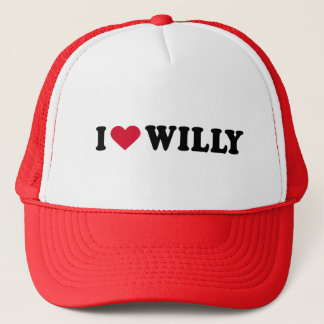 I LOVE WILLY TRUCKER HAT