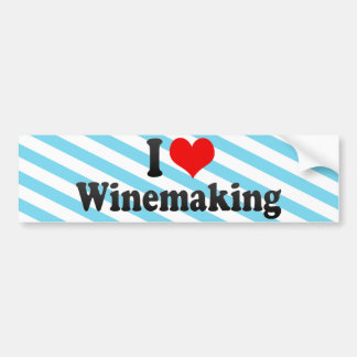 I Love Winemaking Bumper Sticker