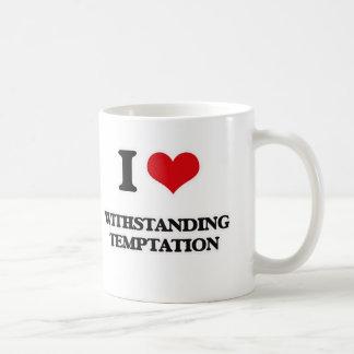 I Love Withstanding Temptation Coffee Mug