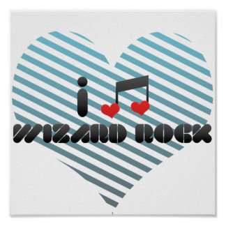I Love Wizard Rock Poster