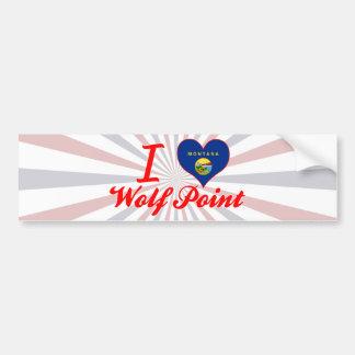 I Love Wolf Point, Montana Bumper Sticker