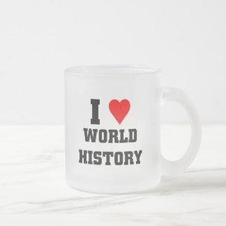 I love World History Frosted Glass Coffee Mug