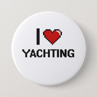 I Love Yachting Digital Retro Design 3 Inch Round Button