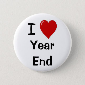 I Love Year End Financial Accounting Team Slogan 2 Inch Round Button