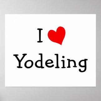 I Love Yodeling Poster