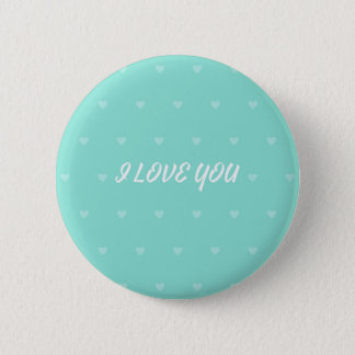 I LOVE YOU 2 INCH ROUND BUTTON