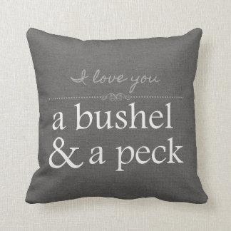 I Love You A Bushel & A Peck Grey Pillow