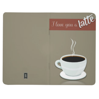 'I Love You A Latte' Journal