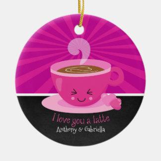 I Love You A Latte Ornament