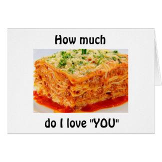 I LOVE YOU A LOT MORE THAN LASAGNA CARD