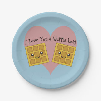 I Love You a Waffle Lot! 7 Inch Paper Plate