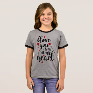I Love You All My Heart Valentine Ringer Shirt