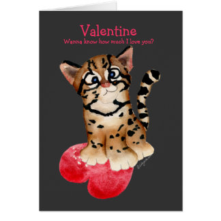 I Love You An Ocelot Dark Valentine Card