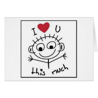 """""""I LOVE YOU"""" AND """"I MISS YOU"""" THIS MUCH CARD"""