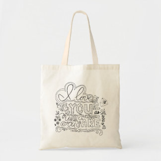 I Love You as You Are | Romantic lettering Tote Bag