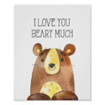I Love You Beary Much, Woodland Bear Nursery Art Poster