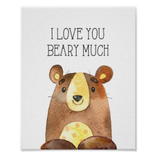 I Love You Beary Much, Woodland Bear Nursery Art Poster