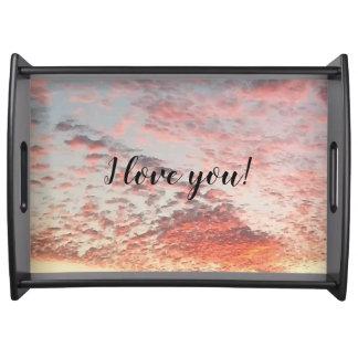 I love you Beautiful Pink Orange Sky Sunset Serving Tray