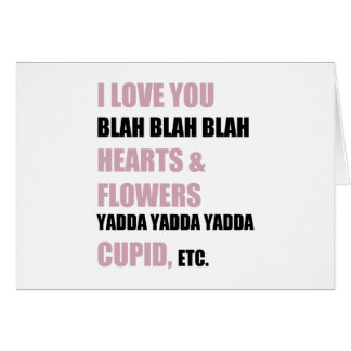 I Love You Blah Blah Blah Card