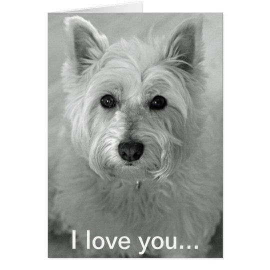 I Love You Card - Cute Westie Dog Card