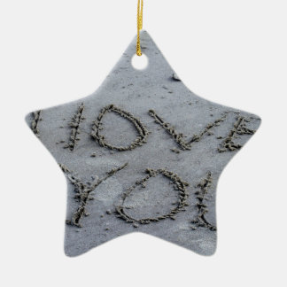 I Love You Carved Into the Sand Ceramic Star Ornament
