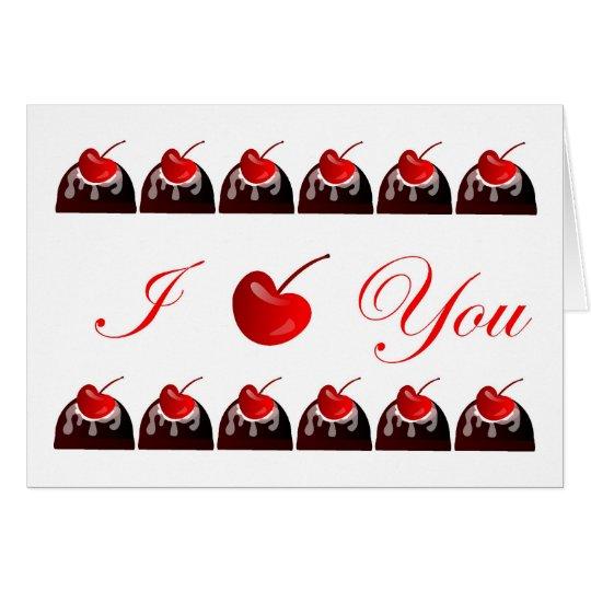 I love You Chocolate Covered Cherries Card