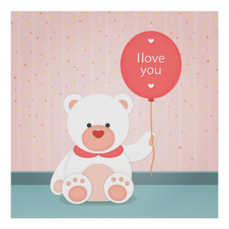 I love you. Cute teddy bear illustration. Poster