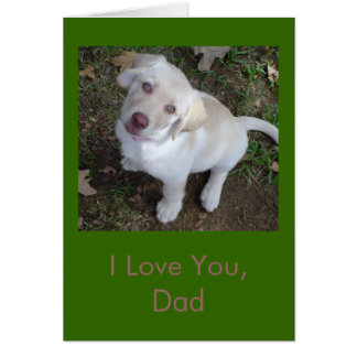 I Love You, Dad - Yellow Lab Puppy Father's Day Greeting Card