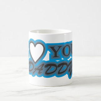 I love you daddy mug