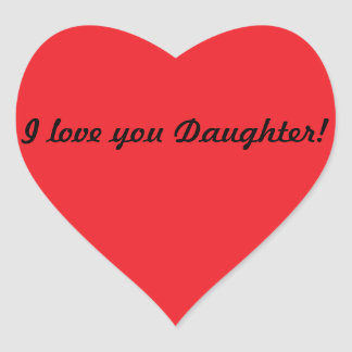 I love you Daughter Heart Stickers