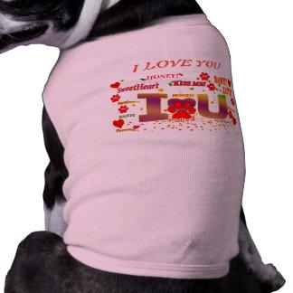 I LOVE YOU DOG VEST Gift for my Dog Shirt