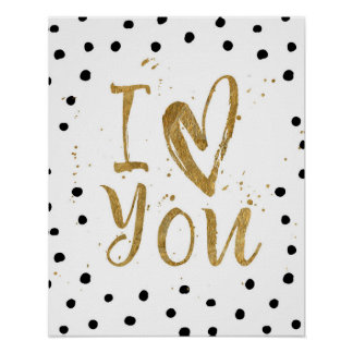 """""""I Love You"""" Faux Gold Dot Decorative Heart Poster"""