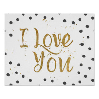 """""""I Love You"""" Faux Gold Dot Decorative Poster"""