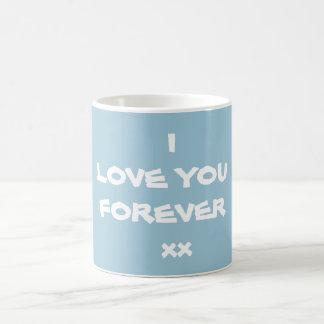 I LOVE YOU FOREVER xx -Coffee Mug - By RjFxx
