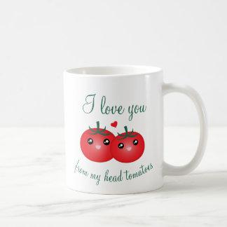 I Love You From My Head Tomatoes Cute Fruit Pun Coffee Mug