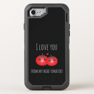 I Love You From My Head Tomatoes Funny Fruit Pun OtterBox Defender iPhone 8/7 Case
