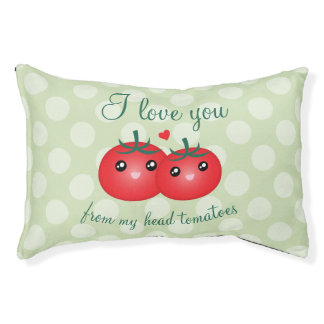 I Love You From My Head Tomatoes Funny Fruit Pun Pet Bed