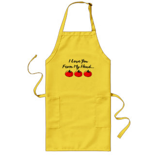I LOVE YOU FROM MY HEAD TOMATOS LONG APRON