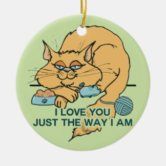 I Love You Funny Cat Graphic Saying Ceramic Ornament