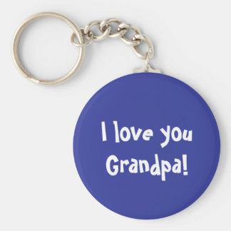 I love you Grandpa Basic Round Button Keychain