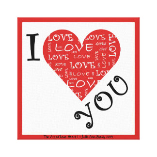 I Love YOU Heart I Gallery Wrap Canvas