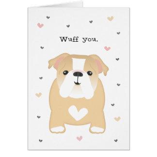 I Love You>Humor>Dog>WUFF YOU FUREVER BULLDOG Card