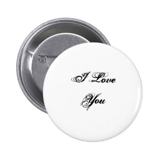 I Love You. In a script font. Black and White. 2 Inch Round Button