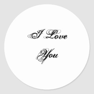 I Love You. In a script font. Black and White. Round Sticker
