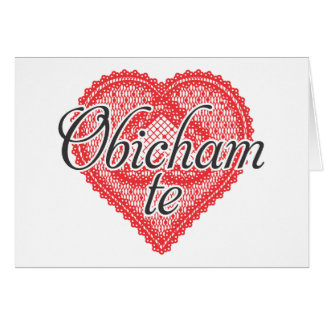 I love you in Bulgarian - Obicham te Card