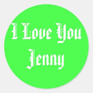 I Love You Jenny Classic Round Sticker