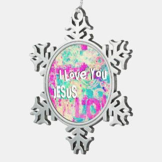 I Love You JESUS Snowflake Pewter Christmas Ornament