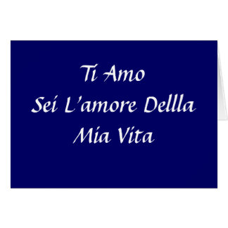 I LOVE YOU-KISS ME IN ITALIAN (TI AMO) (BACIAMI) CARD
