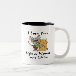 I Love You Like A Mouse Loves Cheese black Coffee Mugs
